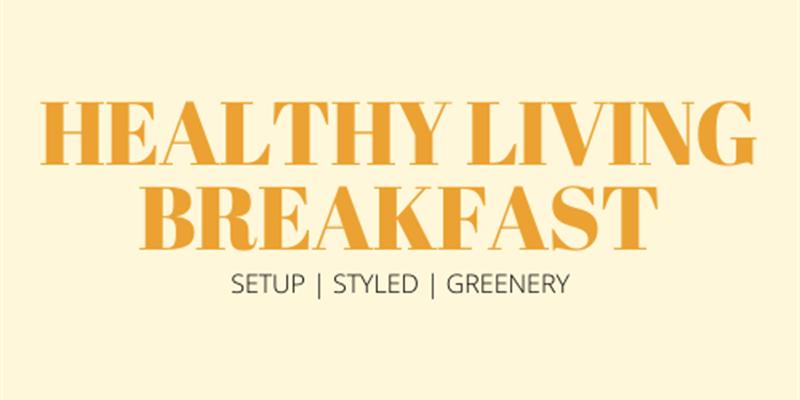 Healthy Breakfast Grazing Table
