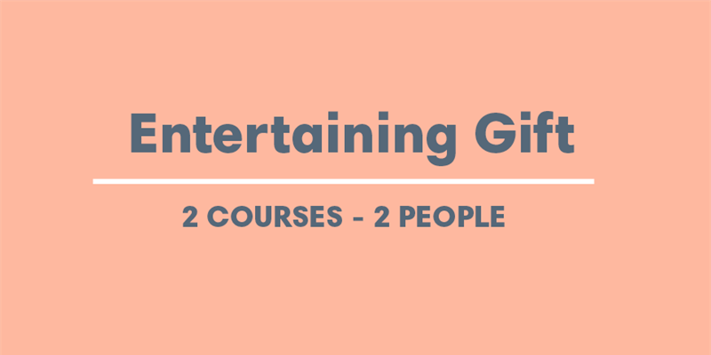 Gift Voucher - Entertaining 2 Courses - 2 people