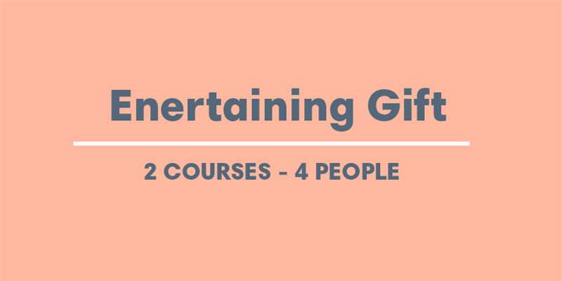 Gift Voucher - Entertaining 2 Courses - 4 people
